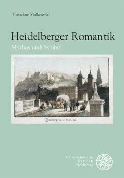 Heidelberger Romantik - Ziolkowski, Theodore