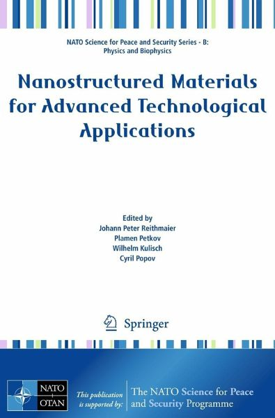 Nanostructured Materials for Advanced Technological Applications Cyril Popov, Johann Reithmaier, Plamen Petkov, Wilhelm Kulisch