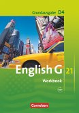 English G 21. Grundausgabe D 4: 8. Schuljahr. Workbook mit Audio-CD