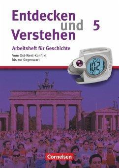 Entdecken und Verstehen Heft 5. Vom Ost-West-Konflikt bis zur Gegenwart - Schneider, Hagen