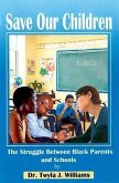 Save Our Children: The Struggle Between Black Families and Schools