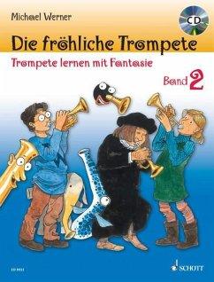 Die fröhliche Trompete, m. Audio-CD - Werner, Michael
