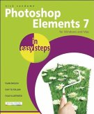 Photoshop Elements 7 in Easy Steps: For Windows and Mac
