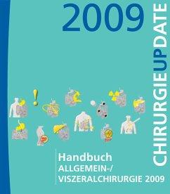 Handbuch Allgemein-/Viszeralchirurgie 2009