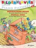 Musikalische Späße, für Klavier / Bilderklavier. Piano Pictures. Piano a images H.3