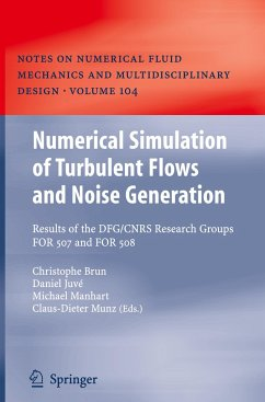 Numerical Simulation of Turbulent Flows and Noise Generation - Brun, Christophe / Juvé, Daniel / Manhart, Michael / Munz, Claus-Dieter