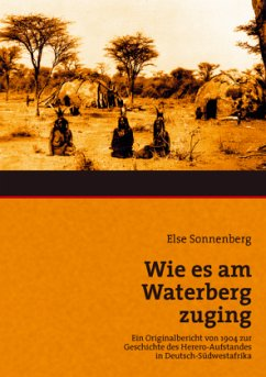 Wie es am Waterberg zuging - Sonnenberg, Else