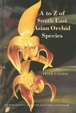 A to Z of South East Asian Orchid Species