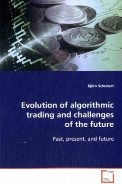 Evolution of algorithmic trading and challenges ofthe future