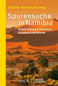 Spurensuche in Namibia - Kreutzkamp, Dieter