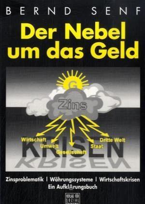 Der Nebel um das Geld - Senf, Bernd