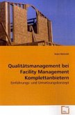 Qualitätsmanagement bei Facility Management Komplettanbietern