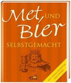 Met und Bier selbstgemacht