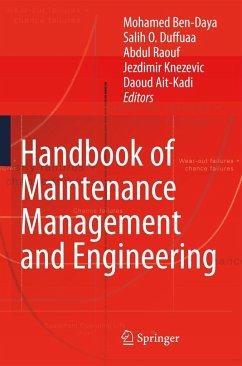 Handbook of Maintenance Management and Engineering - Ben-Daya, Mohamed / Duffuaa, Salih O. / Raouf, Abdul / Knezevic, Jezdimir / Ait-Kadi, Daoud (ed.)