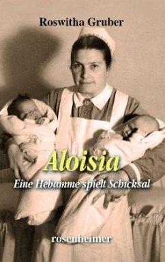 Aloisia - Gruber, Roswitha
