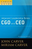 A Carver Policy Governance Guide, Adjacent Leadership Roles: Cgo and CEO