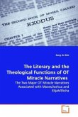 The Literary and the Theological Functions of OT Miracle Narratives