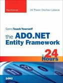 Sams Teach Yourself the ADO.NET Entity Framework in 24 Hours