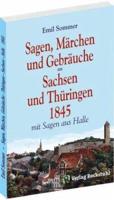 Sagen, Märchen und Gebräuche aus Sachsen und Th...