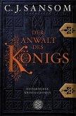 Der Anwalt des Königs / Matthew Shardlake Bd.3