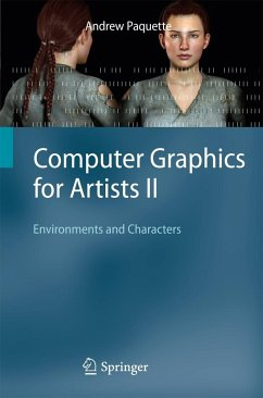 Computer Graphics for Artists II: Environments and Characters - Paquette, Andrew