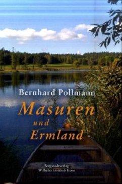 Masuren und Ermland - Pollmann, Bernhard