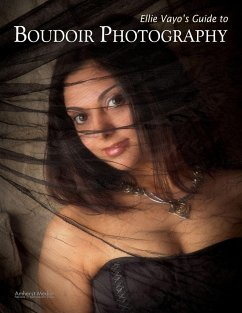 Ellie Vayo's Guide to Boudoir Photography - Vayo, Ellie