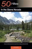 Explorer's Guides: 50 Hikes in the Sierra Nevada: Hikes and Backpacks from Lake Tahoe to Sequoia National Park