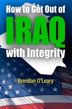 How to Get Out of Iraq with Integrity - O'Leary, Brendan