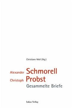 Alexander Schmorell - Christoph Probst - Schmorell, Alexander; Probst, Christoph