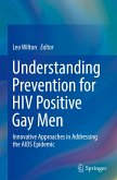 Understanding Prevention for HIV Positive Gay Men