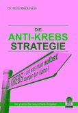 Die Anti Krebs Strategie