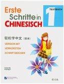 Textbuch, m. Audios zum Download / Erste Schritte in Chinesisch Bd.1