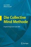 Die Collective Mind Methode