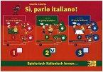 Lehr- und Übungsbuch, m. 2 Audio-CDs / Sì, parlo italiano! Bd.2