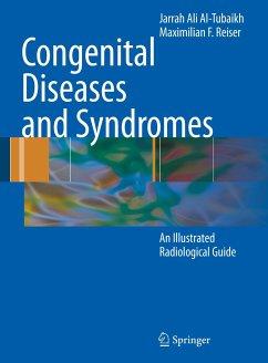 Congenital Diseases and Syndromes - Al-Tubaikh, Jarrah Ali;Reiser, Maximilian F
