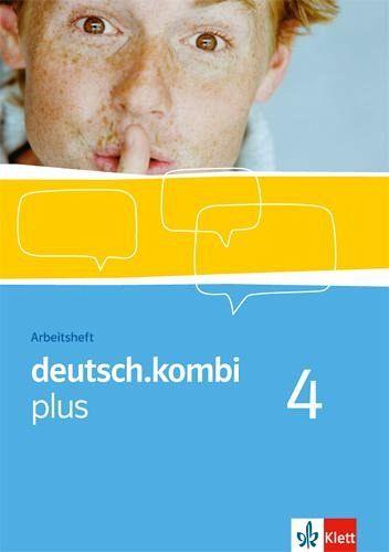 deutsch.kombi PLUS. 8. Klasse. Arbeitsheft. Allgemeine Ausgabe für differenzierende Schulen Bd.4