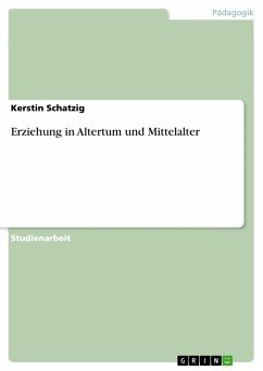 Erziehung in Altertum und Mittelalter