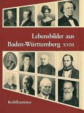 Lebensbilder aus Baden-Württemberg XVIII