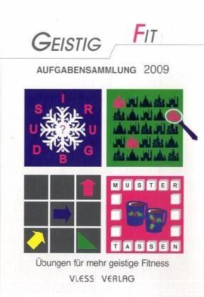 Geistig Fit - Aufgabensammlung 2009 - Sturm, Friederike
