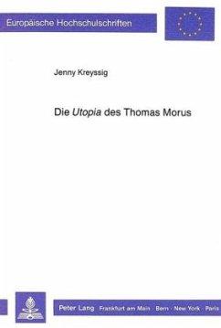 Die «Utopia» des Thomas Morus - Kreyssig, Jenny