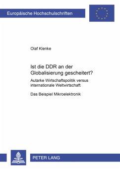 Ist die DDR an der Globalisierung gescheitert?