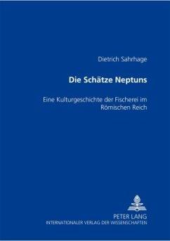 Die Schätze Neptuns - Sahrhage, Dietrich