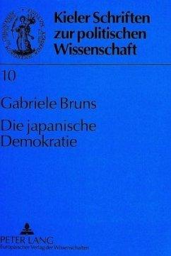 Die japanische Demokratie - Bruns, Gabriele