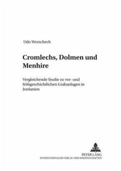 Cromlechs, Dolmen und Menhire - Worschech, Udo