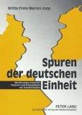 Spuren der deutschen Einheit