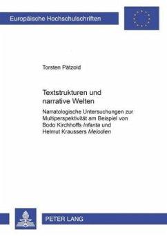 Textstrukturen und narrative Welten - Pätzold, Torsten