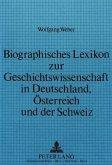 Biographisches Lexikon zur Geschichtswissenschaft in Deutschland, Österreich und der Schweiz