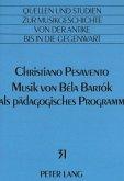 Musik von Béla Bartók als pädagogisches Programm