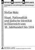 Staat, Nationalität und jüdische Identität in Österreich vom 18. Jahrhundert bis 1914
